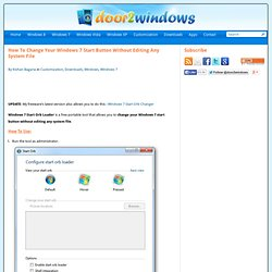 How To Change Your Windows 7 Start Button Without Editing Any System File