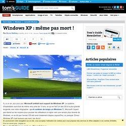 Windows XP : même pas mort !
