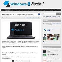 Réactiver la touche F8 au démarrage de Windows (mode sans échec)
