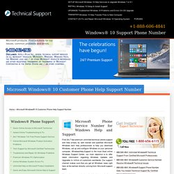 Windows® 10 Support Phone Number - 888-606-4841
