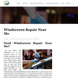 Best Car Windscreen Repair Near Me - Windshield Xpress