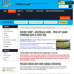 Online Autoglass Shop - Australia Wide - Windscreen Replacement