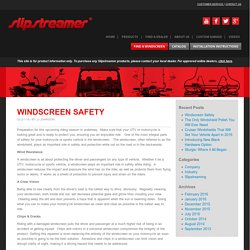 Windscreen Safety - Slipstreamer