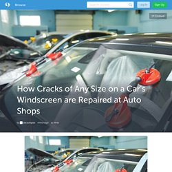 How Cracks of Any Size on a Car's Windscreen are Repaired at Auto Shops (with image) · starautoglass