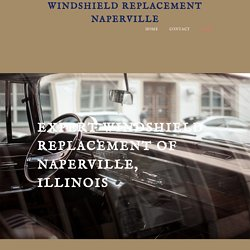 Windshield Replacement Naperville