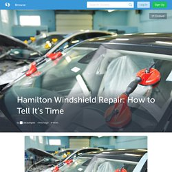 Hamilton Windshield Repair: How to Tell It's Time (with image) · starautoglass