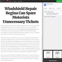 Windshield Repair Regina Can Spare Motorists Unnecessary Tickets