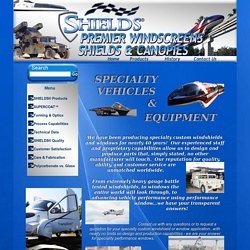 SHIELDS Premier Windshields - Specialty Vehicle Windshields, Windows, Skylights, and Covers