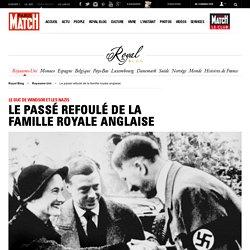 Le Duc de Windsor et les nazis - Le passé refoulé de la famille royale anglaise