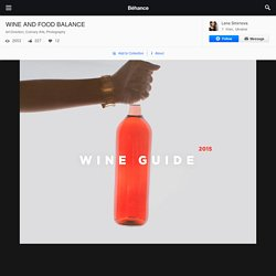 WINE AND FOOD BALANCE on Behance