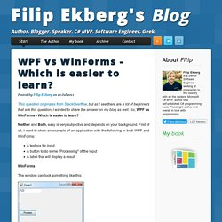 WPF vs WinForms - Which is easier to learn?