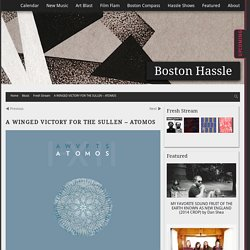 A WINGED VICTORY FOR THE SULLEN – ATOMOS