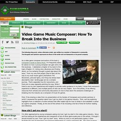 Winifred Phillips's Blog - Video Game Music Composer: How To Break Into the Business