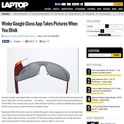 Winky Google Glass App Takes Pictures When You Blink