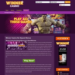 Winner Casino No Deposit Bonus Is A Great Welcome