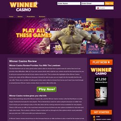 Winner Casino Review Provides You With The Lowdown