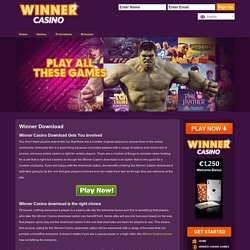 Winner Casino Download Gets You Involved