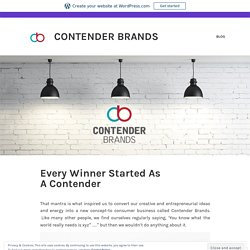 Every Winner Started As A Contender Brand