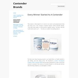 Every Winner Started As A ContenderBrands