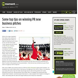 Some top tips on winning PR new business pitches - PR Insight