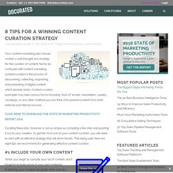8 Tips For A Winning Content Curation Strategy
