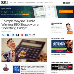 3 Simple Ways to Build a Winning SEO Strategy on a Shoestring Budget