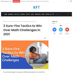 3 Winning Ways to Solve Math Problems in 2021