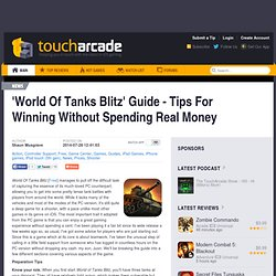 'World Of Tanks Blitz' Guide - Tips For Winning Without Spending Real Money
