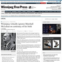 Winnipeg virtually ignores Marshall McLuhan on centenary of his birth