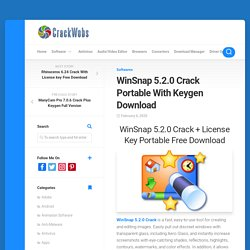 WinSnap 5.2.0 Crack Plus Serial key Free Download 2020