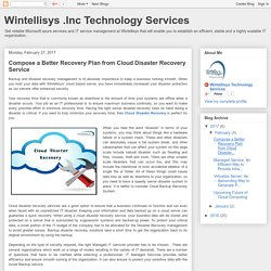 Wintellisys .Inc Technology Services: Compose a Better Recovery Plan from Cloud Disaster Recovery Service