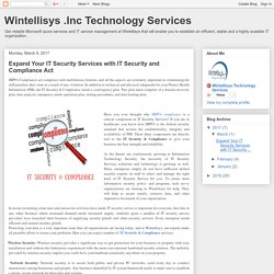 Wintellisys .Inc Technology Services: Expand Your IT Security Services with IT Security and Compliance Act
