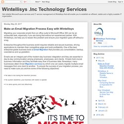 Make an Email Migration Process Easy with Wintellisys