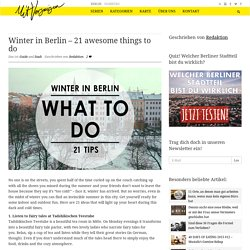 Winter in Berlin – 21 awesome things to do - Mit Vergnügen Berlin