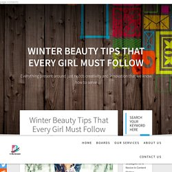 winter beauty tips can help you to keep your skin healthy and fresh
