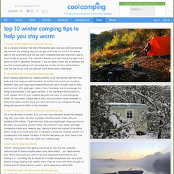 Top 10 Winter Camping Tips To Help You Stay Warm
