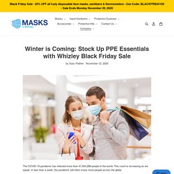 Winter is Coming: Stock Up PPE Essentials with Whizley Black Friday Sale