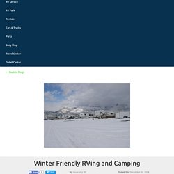 Winter Friendly RVing and Camping