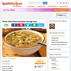 Winter White Bean and Italian Sausage Soup Recipe