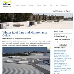 Winter Roof Care and Maintenance Guide: Complete Roof Care Tips