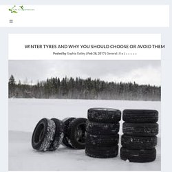 Winter Tyres and Why You Should Choose or Avoid Them