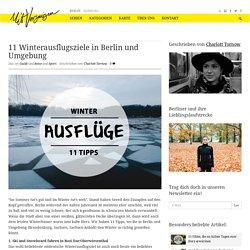 11 Winterausflugsziele in Berlin und Umgebung