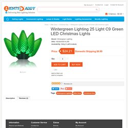 Buy online Latest Wintergreen Lighting 25 Light C9 Green LED Christmas Lights on lightsdaddy.com