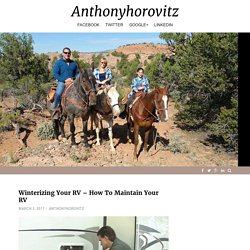 Winterizing Your RV – Anthonyhorovitz