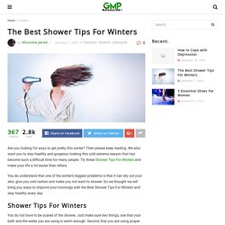 The Best Shower Tips For Winters – Good Morning Pakistan Magazine