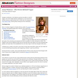 Anna Wintour - The Power Behind Vogue