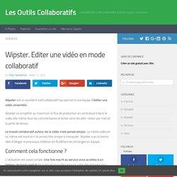 Wipster. Editer une vidéo en mode collaboratif