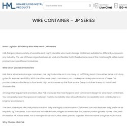Wire Container - JP Series - HMLPaK