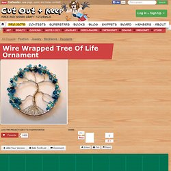 Wire Wrapped Tree Of Life Ornament ∙ How To by Lisa H. on Cut Out