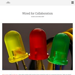 Wired for Collaboration